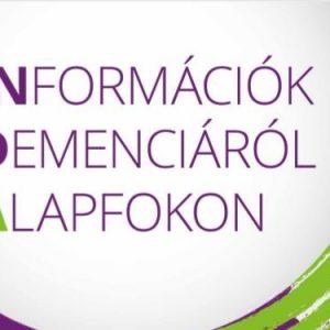 INFORMÁCIÓK DEMENCIÁRÓL ALAPFOKON
