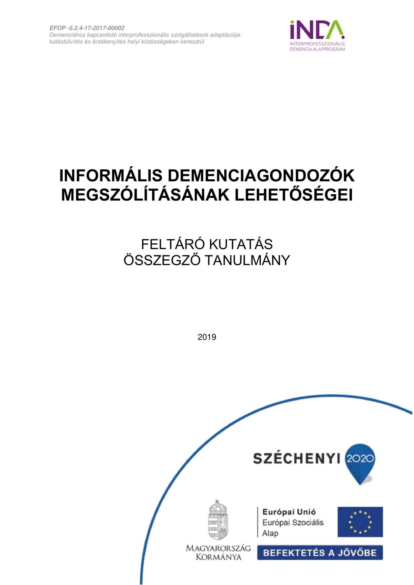 Az informális demencia gondozók megszólításának lehetőségei – feltáró kutatás, összegző tanulmány