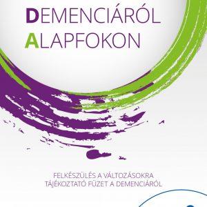 Információk a demenciáról alapfokon
